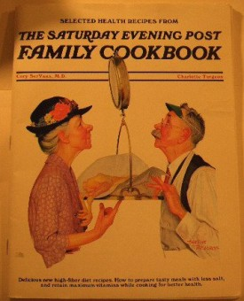 Selected Health Recipes From the Saturday Eveing Post Family Cookbook (Paperback)