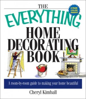 Everything Home Decorating (Everything Series)  (Paperback)