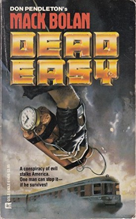 Dead Easy (Mack Bolan) [Sep 01, 1986] Pendleton, Don