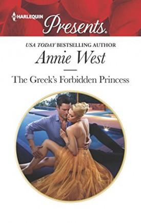 The Greek's Forbidden Princess (The Princess Seductions) (Mass Market Paperback)