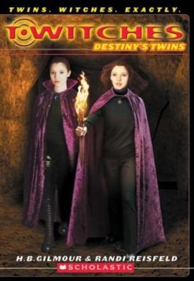 Destiny's Twins (T*Witches No. 10) (Paperback)