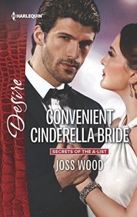 Convenient Cinderella Bride (Secrets of the A-List) (Mass Market Paperback)
