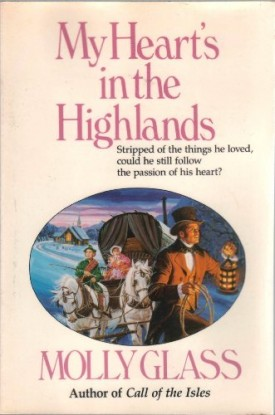 My Hearts in the Highlands (Paperback)
