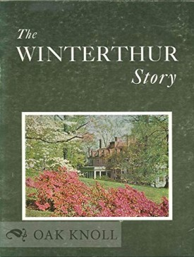 The Winterthur Story: The Henry Francis DuPont Winterthur Museum (Paperback)