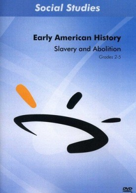 Sunburst Visual Media DVD & VHS Video Set: Our Early United States Collection: Slavery and Abolition (Grades 2-5) (DVD)
