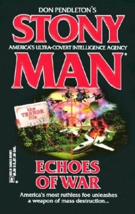 Echoes of War (Stony Man, No. 67) [Oct 01, 2003] Pendleton, Don