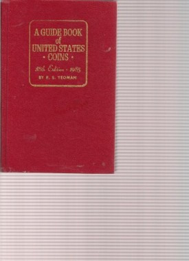 Guide Book of U.S. Coins-85 Red (Guide Book of U.S. Coins: The Official Redbook) (Hardcover)