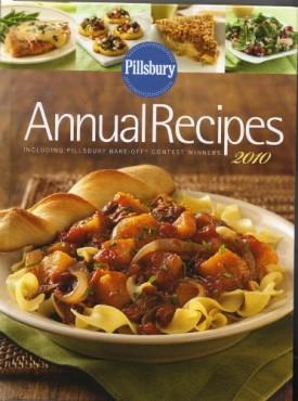 Pillsbury Annual Recipes 2010 (Annual Recipes including Pillsbury Bake Off Contest Winners, 2010) (Hardcover)