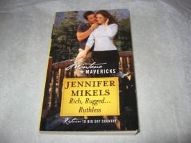 Rich, Rugged... Ruthless (Montana Mavericks #29) (Paperback)