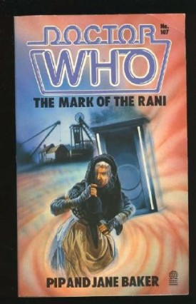 The Mark of the Rani (Doctor Who #107) (Mass Market Paperback)