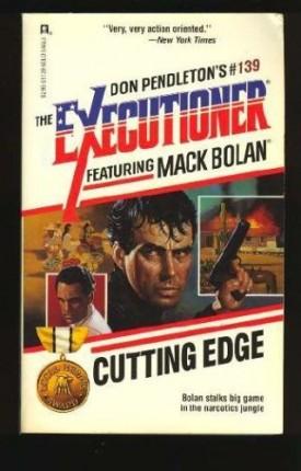 Cutting Edge (Mack Bolan) [Jun 01, 1990] Pendleton