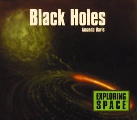 Black Holes (Exploring Space S)
