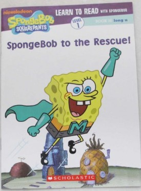 Spongebob to the Rescue (Learn to Read with Spongebob) (Paperback)