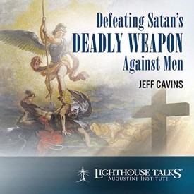 Defeating Satans Deadly Weapon Against Men - Lighthouse Catholic Media (Educational CD)