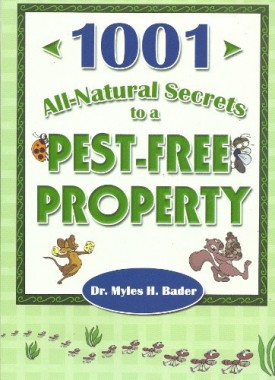 1001 All-Natural Secrets To A Pest-Free Property (Hardcover)