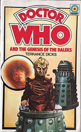 Doctor Who and the Genesis of the Daleks (Doctor Who, No. 27) (Mass Market Paperback)