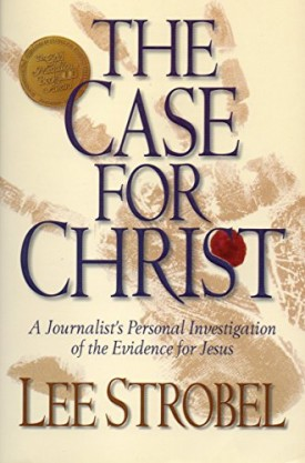 The Case for Christ: A Journalists Personal Investigation of the Evidence for Jesus (Paperback)