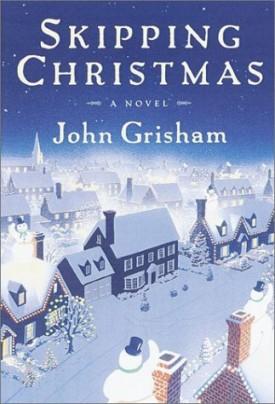 Skipping Christmas: A Novel  (Hardcover)