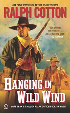 Hanging in Wild Wind (Ranger Sam Burrack) (Mass Market Paperback)
