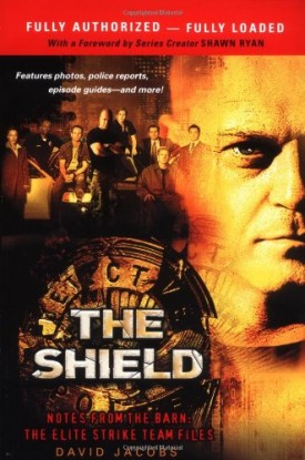 The Shield: Notes From The Barn: The Elite Strike Team Files (Paperback)