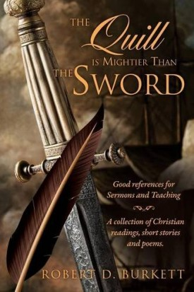 The Quill is Mightier Than the Sword (Paperback)
