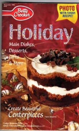 November 1998 #145 photo with every recipe! HOLIDAY Main Dishes,Desserts,Gifts&More Create Beautiful Centerpieces (Cookbook Paperback)