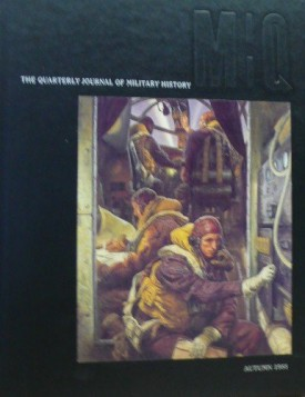 MQ - The Quarterly Journal of Military History - Autumn, 1988 - Volume I, Number I  (Hardcover)