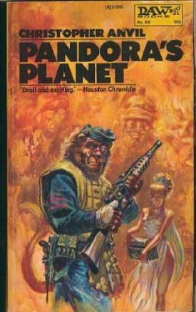 Pandora's Planet (Daw UQ1066)  (Mass Market Paperback)