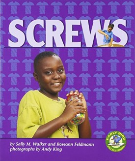 Screws (Early Bird Physics) (Early Bird Physics Series) (Paperback)