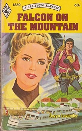 Falcon on the Mountain (Harlequin Romance No. 1830) (Mass Market Paperback)