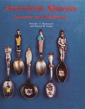 American Spoons: Souvenir and Historical (Hardcover)