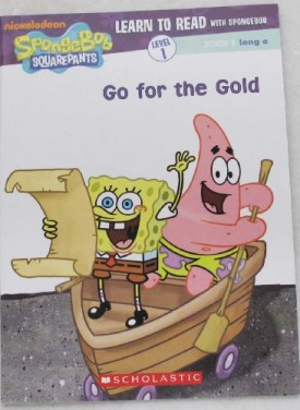 Go for the Gold (Learn to Read with Spongebob) (Paperback)