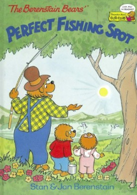 The Berenstain Bears Perfect Fishing Spot (Cub Club) (Vintage) (Hardcover)