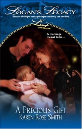 A Precious Gift (Logans Legacy) (Paperback)