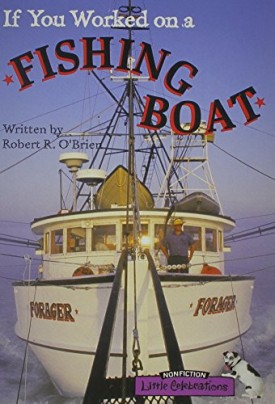 LITTLE CELEBRATIONS, NON-FICTION, IF YOU WORKED ON A FISHING BOAT, SINGLE COPY, STAGE 3B