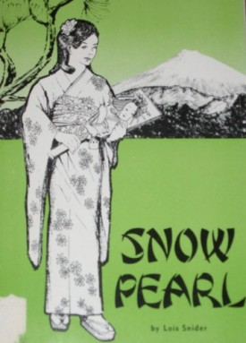 Snow Pearl, a girl of Japan (Paperback)