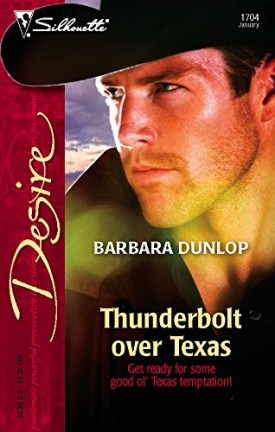Thunderbolt Over Texas (Harlequin Desire) (Mass Market Paperback)