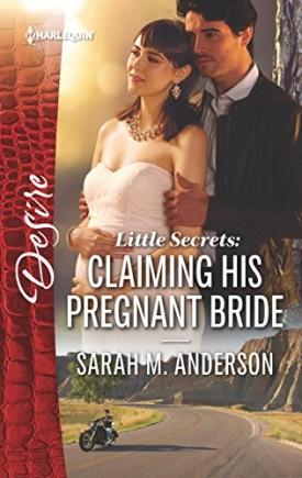 Little Secrets: Claiming His Pregnant Bride (Mass Market Paperback)