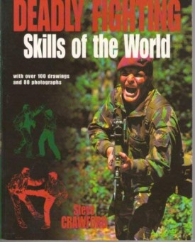 Deadly Fighting Skills of the World (Paperback)