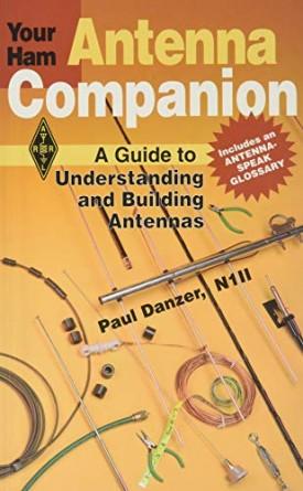 Your Ham Antenna Companion (Radio Amateurs Library, Publication No. 195) (Paperback)