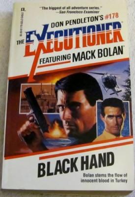 Black Hand -- Executioner #178 (Mack Bolan: the Executioner) [Sep 01, 1993] Pendleton