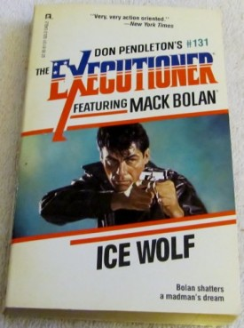 Ice Wolf (Don Pendletons Executioner) [Oct 01, 1989] Pendleton