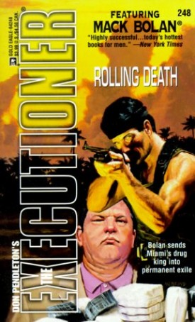 Rolling Death (The Executioner, No. 248) [Jul 01, 1999] Don Pendleton