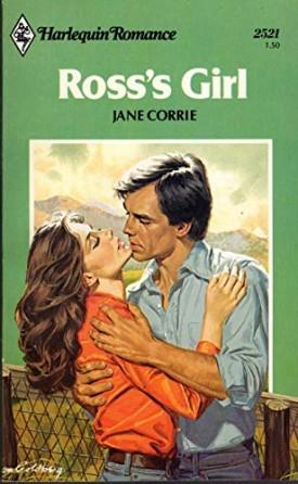 Ross's Girl (Harlequin Romance #2521) (Mass Market Paperback)