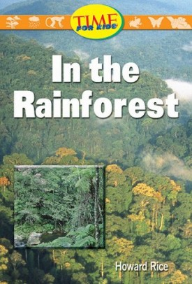 In the Rainforest: Early Fluent Plus (Nonfiction Readers)