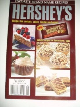 Favorite Brand Name Recipes Hersheys Recipes for Cookies, Cakes. Candies and More!. (Volume 7, Number 45 October 2003) (Cookbook Paperback)