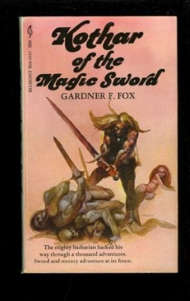 Kothar of the Magic Sword  (Mass Market Paperback)