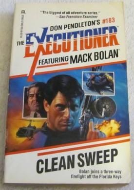 Clean Sweep (Mack Bolan: The Executioner #183) [Feb 01, 1994] Pendleton