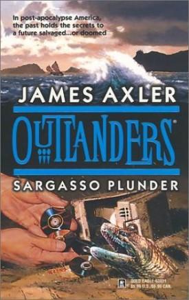 Sargasso Plunder (Outlanders) [Aug 01, 2001] Axler, James