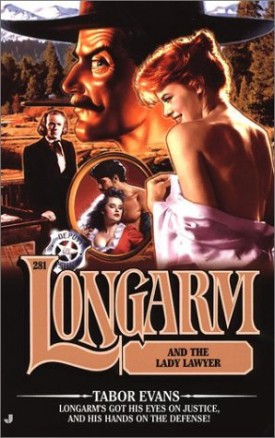 Longarm and the Lady Lawyer (Longarm #281) (Mass Market Paperback)